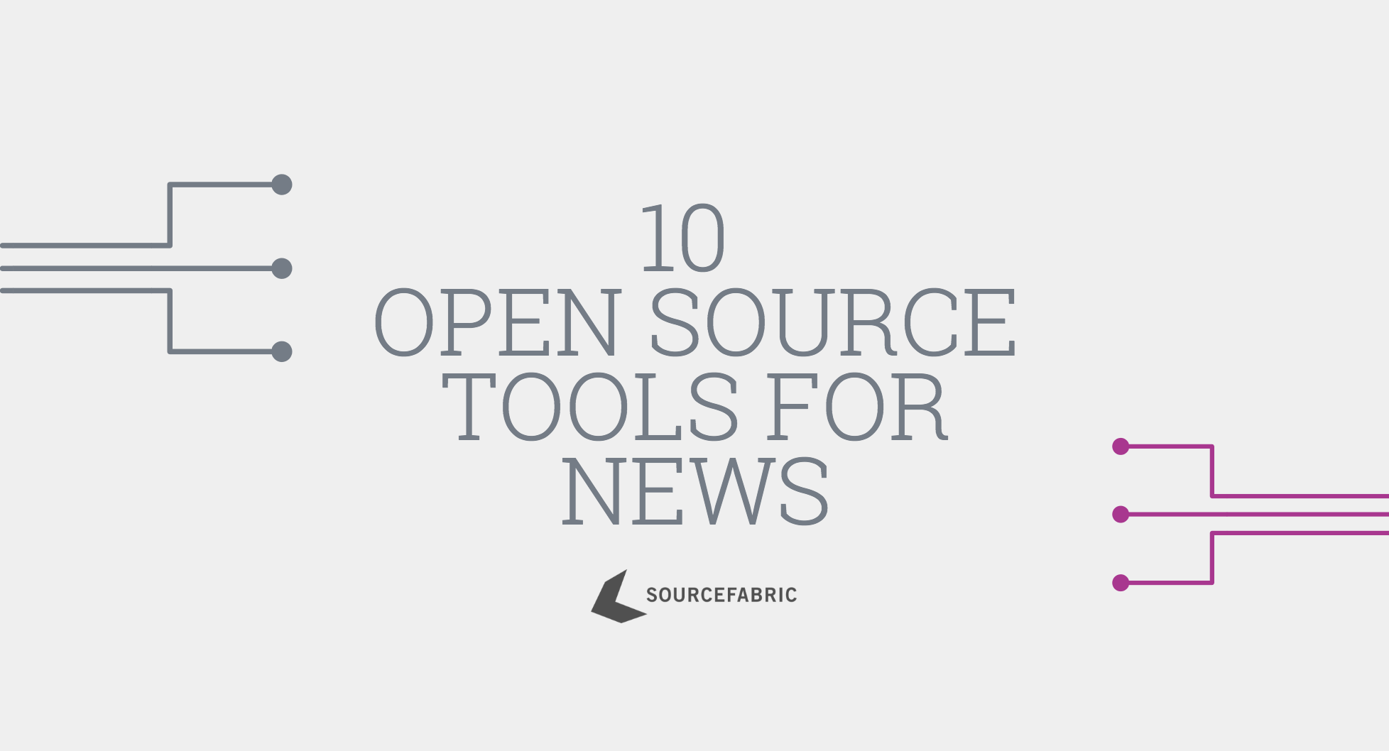 10 Open Source Tools for News That You Sho