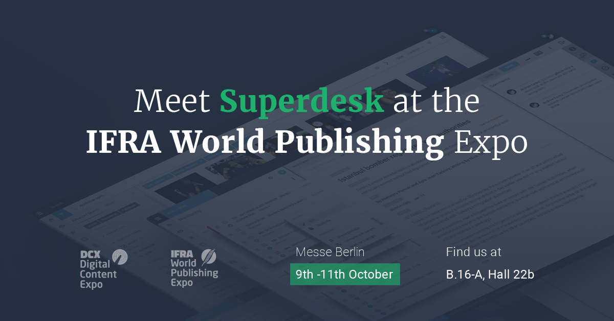 Meet Superdesk at the DCX Digital Content